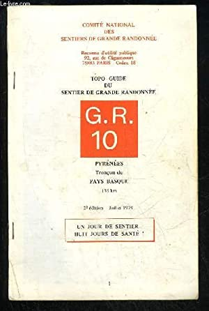 TOPO-GUIDE DU SENTIER DE GRANDE RANDONNEE GR 10 - PYRENEES TRONCON DU PAYS BASQUE: COLLECTIF