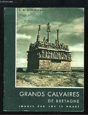 Grands Calvaires de Bretagne.: DEBIDOUR V.-H.