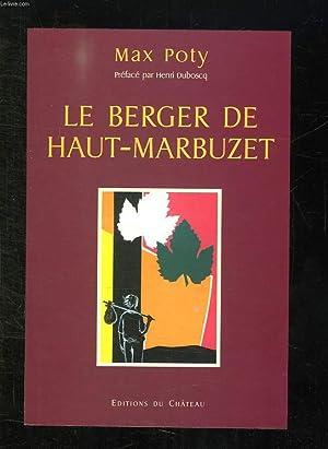 LE BERGER DE HAUT MARBUZET.: POTY MAX.