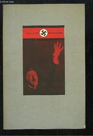 J'ai cru en Hitler. Suite iconographique.: COLLECTIF