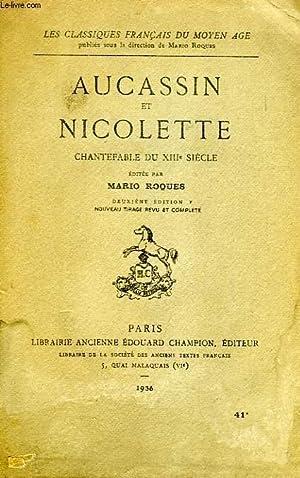 AUCASSIN ET NICOLETTE, CHANTEFABLE DU XIIIe SIECLE: COLLECTIF