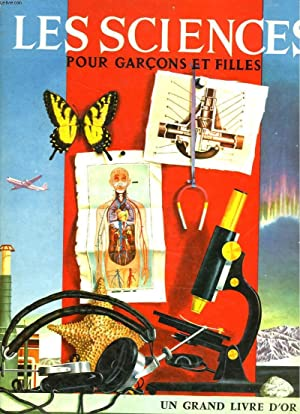 LES SCIENCES POUR GARCONS ET FILLES: B.-M. PARKER