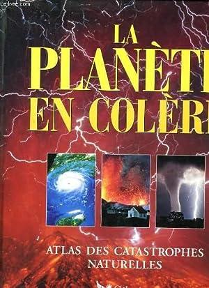 LA PLANETE EN COLERE - ATLAS DES: NEWSON LESLEY