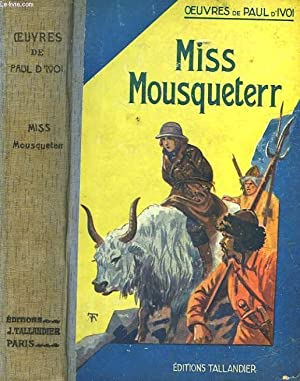 MISS MOUSQUETERR: IVOI PAUL D'