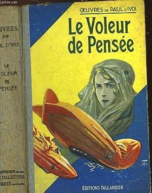 LE VOLEUR DE PENSEE: IVOI PAUL D'