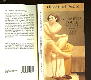 VOUS ETES TOUTE SEULE?: PUJADE-RENAUD CLAUDE