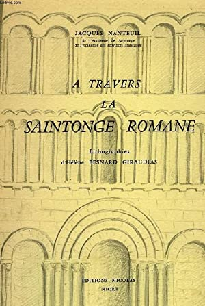 A TRAVERS LA SAINTONGE ROMANE: NANTEUIL JACQUES