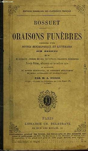 ORAISONS FUNEBRES: BOSSUET, Par A. DIDIER