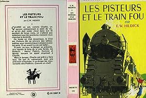 LES PISTEURS ET LE TRAIN FOU: HILDICK E.W.