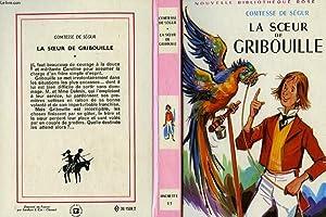 LA SOEUR DE GRIBOUILLE: SEGUR Comtesse de