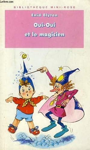 9782012093393 Oui Oui Et Le Magicien Abebooks Enid