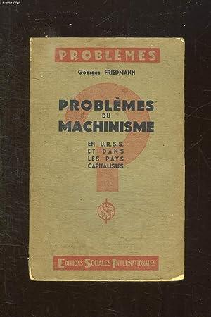 PROBLEMES DU MACHINISME EN URSS ET DANS LES PAYS CAPITALISTES.: FRIEDMANN GEORGES.