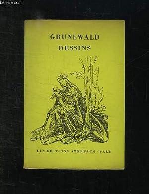 DESSINS.: GRUNEWALD.