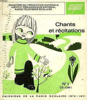 RECUEIL DE CHANTS ET DE TEXTES DE RECITATION, N° 1, CE-CM1: COLLECTIF