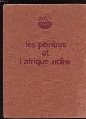 LES PEINTRES DE L'AFRIQUE NOIRE: THORNTON LYNNE