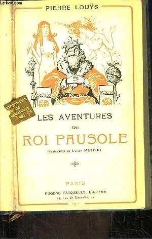 Les aventures du Roi Pausole.: LOUYS Pierre