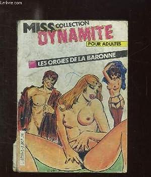 MISS COLLECTION DYNAMITE . LES ORGIES DE LA BARONNE. BANDE DESSINEE POUR ADULTES.: COLLECTIF.