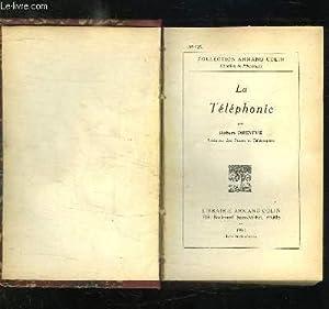 3 TOMES EN 1. LA TELEPHONIE, TELEGRAPHIE ET TELEPHONIE, TELEVISION ET TRANSMISSION DES IMAGES.: ...