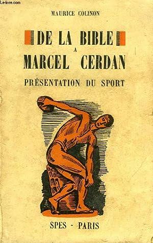 DE LA BIBLE A MARCEL CERDAN, PRESENTATION DU SPORT: COLINON MAURICE