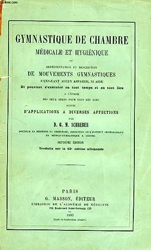 GYMNASTIQUE DE CHAMBRE, MEDICALE ET HYGIENIQUE, OU REPRESENTATION ET DESCRIPTION DE MOUVEMENTS ...