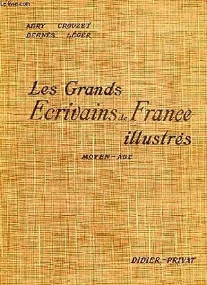LES GRANDS ECRIVAINS DE FRANCE ILLUSTRES, MORCEAUX CHOISIS ET ANALYSES (CLASSES DE LETTRES), MOYEN ...