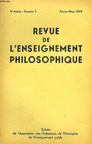 REVUE DE L'ENSEIGNEMENT PHILOSOPHIQUE, 9e ANNEE, N° 3, FEV.-MARS 1959: COLLECTIF