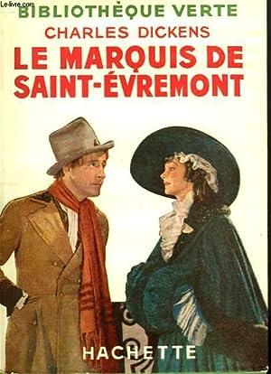 LE MARQUIS DE SAINT-EVREMONT: DICKENS Charles