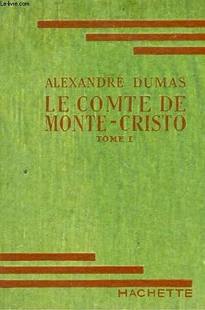 LE COMTE DE MONTE-CRISTO, TOMES 1 et 2: DUMAS Alexandre