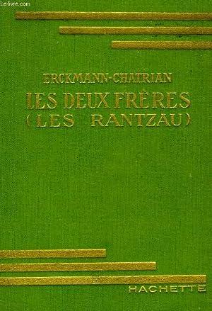 LES DEUX FRERES (LES RANTZAU): ERCKMANN-CHATRIAN