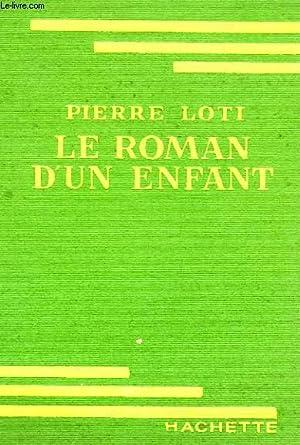 LE ROMAN D'UN ENFANT: LOTI Pierre