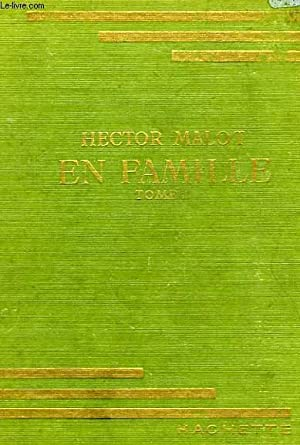 EN FAMILLE, TOME 2: MALOT Hector