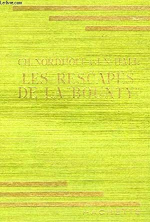 "LES RESCAPES DE LA ""BOUNTY"": NORDHOFF Ch. / HALL J.N."