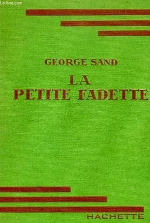 LA PETITE FADETTE: SAND George
