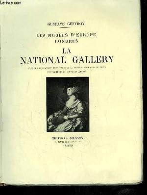 La National Gallery. Les musées d'Europe, Londres.: GEFFROY Gustave