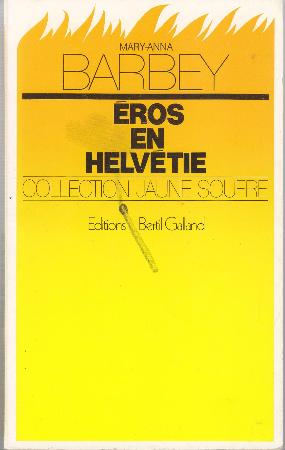 Eros En Helvetie Collection Jaune Soufre