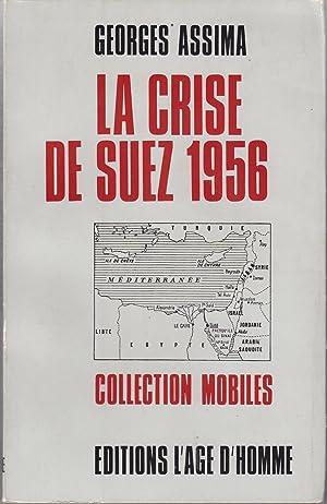 La crise de Suez 1956: Georges Assima