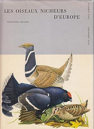 Les oiseaux nicheurs d'europe, 3ème volume: Gallinacés,: Paul Géroudet