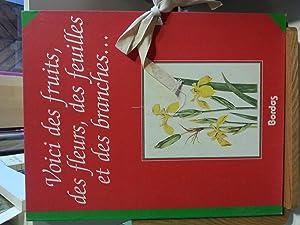 Voici des fruits, des fleurs, des feuilles: H.Romagnesi et Jean