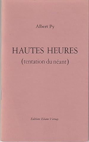Hautes Heures (tentation du néant): Albert Py