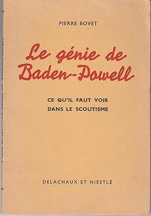 Le génie de Baden-Powell: Pierre Bovet