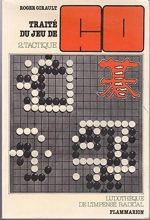 Traité du jeu de Go. 2: Tactique