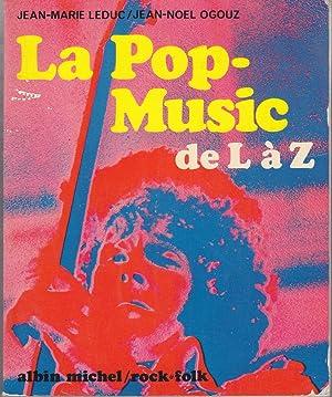 La Pop Musique de L à Z.: Jean-Marie Leduc /