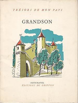 Trésors de mon pays no 79: Grandson: Léon Michaud