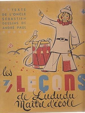 Les 3 Leçons De Lududu Maître d'Ecole: Léon Chancerel /L'Oncle Sébastien