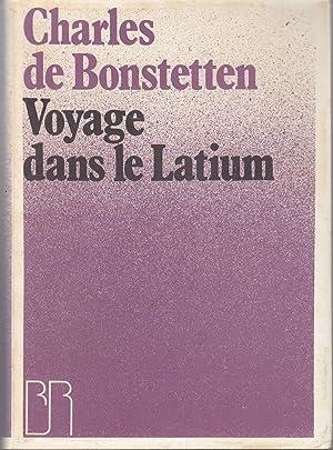 Voyage dans le Latium. Voyage sur la: Charles de Bonstetten