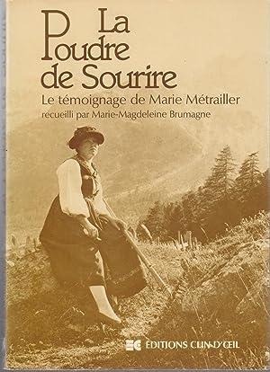 La Poudre de Sourire. Le témoignage de: Marie-Magdeleine Brumagne