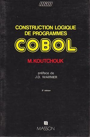 Construction logique de programmes Cobol: M.Koutchouk