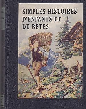 Simples histoires d'enfants et de bêtes: Ketty von Allmen