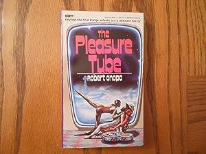The Pleasure Tube: Robert Onopa