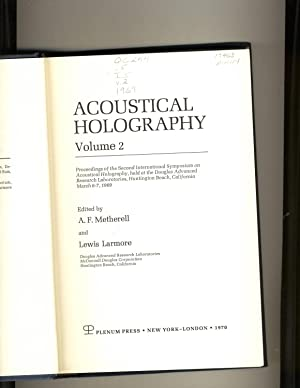 Acoustical Holography Volume 2: Edited by A.F.Metherell